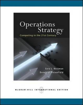 Operations Strategy: Competing in the 21st Century (Paperback)