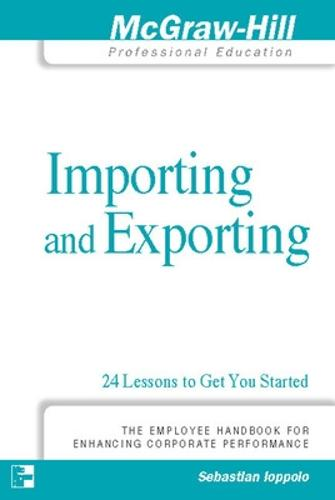 Importing and Exporting: 24 Lessons to Get You Started (Paperback)