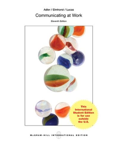 Looseleaf Communicating at Work: Strategies for Success in Business and the Professions (Paperback)