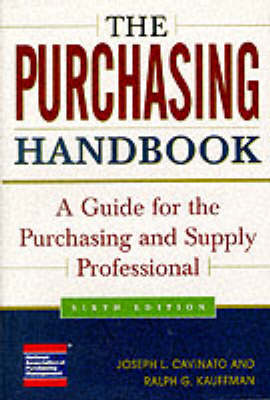 The Purchasing Handbook: A Guide for the Purchasing and Supply Professional (Hardback)