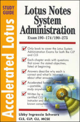 Accelerated Lotus System Administrators Study Guide - Accelerated Lotus Study Guides (Paperback)