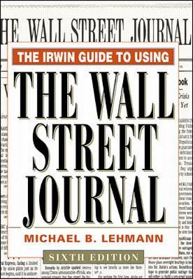 "Irwin Guide to Using the ""Wall Street Journal"" (Hardback)"