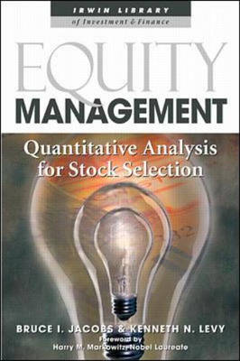 Equity Management: Quantitative Analysis for Stock Selection - Irwin Library of Investment & Finance S. (Hardback)