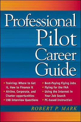 Professional Pilot Career Guide (Paperback)