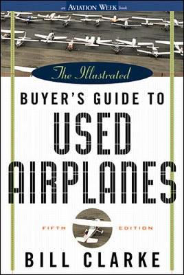 Illustrated Buyer's Guide to Used Airplanes (Paperback)