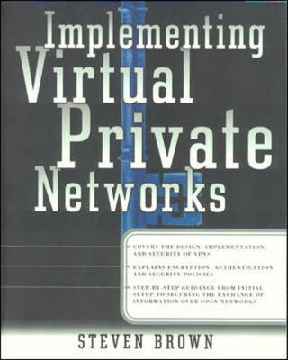 Implementing Virtual Private Networks (VPNs) - Networking Series (Paperback)