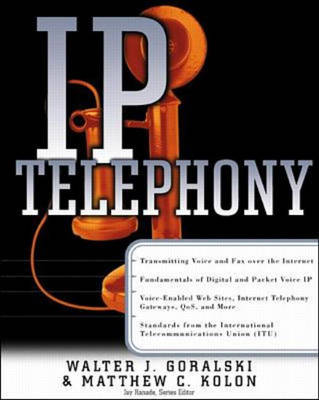 IP Telephony - Networking Series (Paperback)
