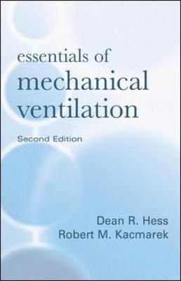 Essentials of Mechanical Ventilation (Hardback)