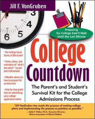 College Countdown: The Parent's and Student's Survival Kit for the College Admissions Process (Paperback)