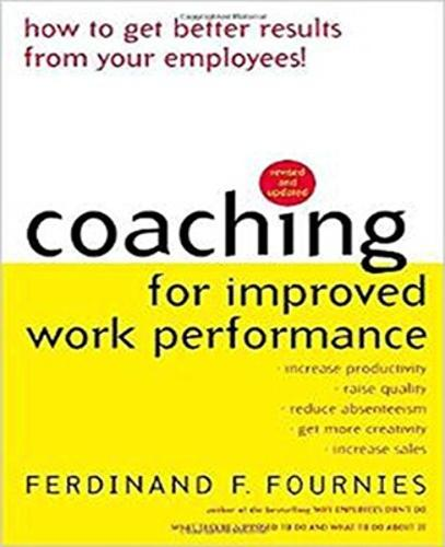 Coaching for Improved Work Performance, Revised Edition (Paperback)