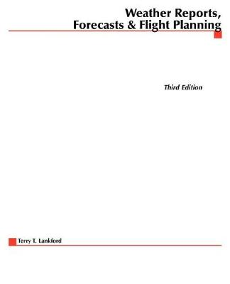 Pilot's Guide to Weather Reports, Forecasts and Flight Planning - Practical Flying S. (Paperback)