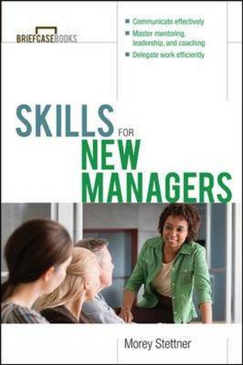 Skills for New Managers - Briefcase Books Series (Paperback)
