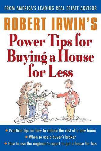 Robert Irwin's Power Tips for Buying a House for Less (Paperback)