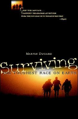 Surviving the Toughest Race on Earth (Paperback)