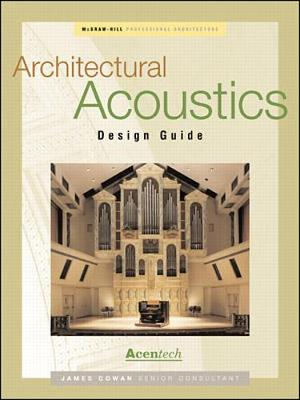 Architectural Acoustics Design Guide - Professional Architecture (Hardback)
