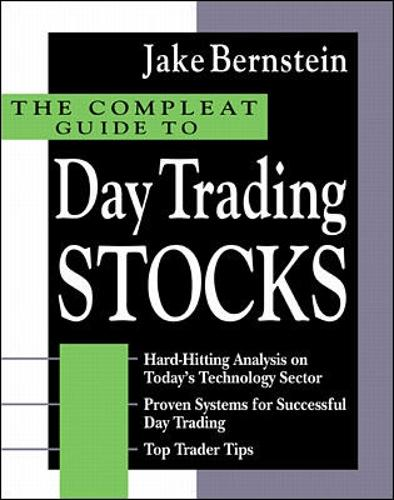The Compleat Guide to Day Trading Stocks (Hardback)