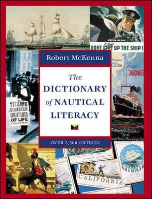 The Dictionary of Nautical Literacy (Hardback)