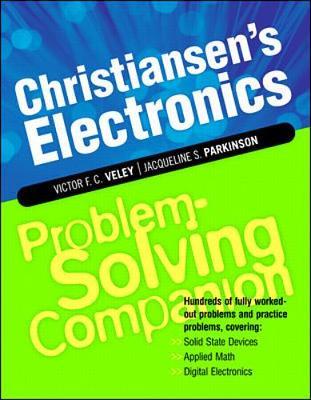 Christiansen's Electronics Problem Solving Companion - Problem Solvers (Paperback)