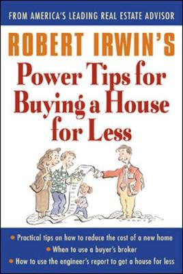 Robert Irwin's Power Tips for Selling a House for More (Paperback)