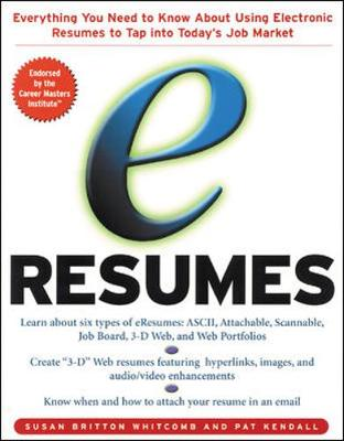 E-Resumes: Everything You Need to Know About Using Electronic Resumes to Tap into Today's Hot Job Market (Paperback)
