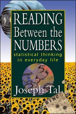 Reading Between the Numbers: Statistical Thinking in Everyday Life (Paperback)