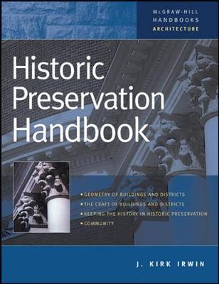 Historic Preservation Handbook - McGraw-Hill handbooks: Architecture (Hardback)