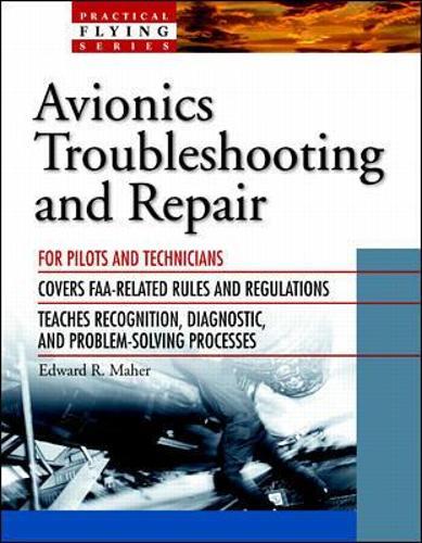 Avionics Troubleshooting and Repair - Practical Flying Series (Paperback)