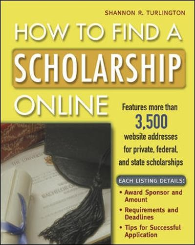 How to Find a Scholarship Online (Paperback)