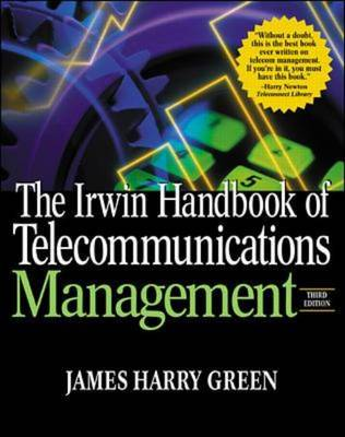 The Irwin Handbook of Telecommunications Management (Hardback)