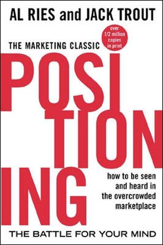 Positioning: The Battle for Your Mind (Paperback)