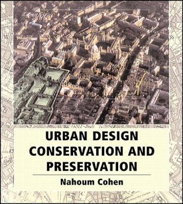Urban Planning Conservation and Preservation (Hardback)