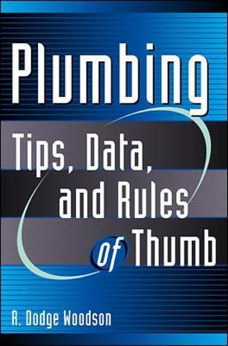 Plumbing: Tips, Data and Rules of Thumb - Rules of Thumb S. (Hardback)
