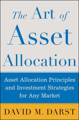 The Art of Asset Allocation: Asset Allocation Principles and Investment Strategies for Any Market (Hardback)