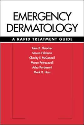 Emergency Dermatology: A Rapid Treatment Guide (Paperback)