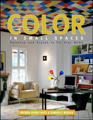 Color in Small Spaces (Hardback)