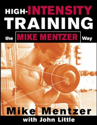 High-Intensity Training the Mike Mentzer Way (Paperback)