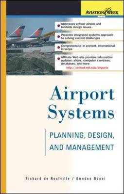 Airport Systems: Planning, Design and Management - Aviation Week Book (Hardback)