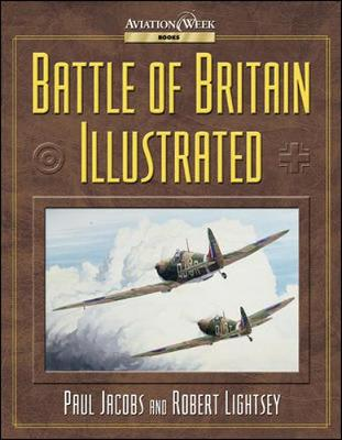 Battle of Britain Illustrated (Hardback)