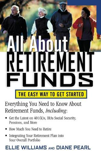 All About Retirement Funds: The Easy Way to Get Started - All About Series (Paperback)