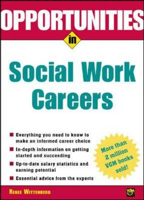 Opportunities in Social Work Careers - Opportunities In! Series (Paperback)
