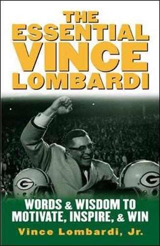 The Essential Vince Lombardi (Hardback)