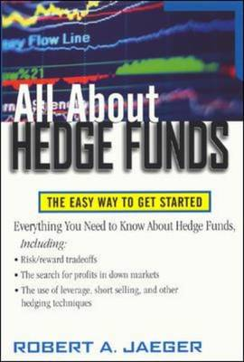 All About Hedge Funds: The Easy Way to Get Started - All About Series (Paperback)