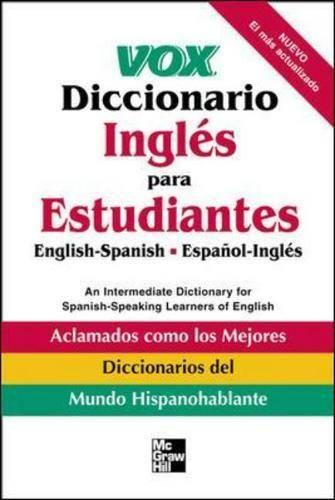 Ingles Para Estudiantes: English-Spanish Espanol-Ingles  - An Intermediate Dictionary for Spanish-speaking Learners of English - Vox Dictionary Series (Paperback)