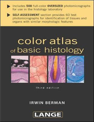 Color Atlas of Basic Histology - Lange Basic Science (Paperback)