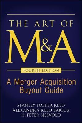 The Art of M&A, Fourth Edition (Hardback)
