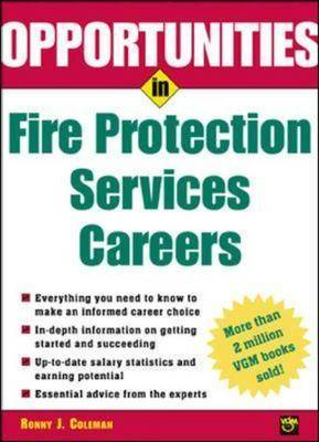 Opportunities in Fire Protection Services Careers - Opportunities In! Series (Paperback)