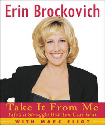 Take it from Me!: Life's a Struggle But You Can Win (Paperback)