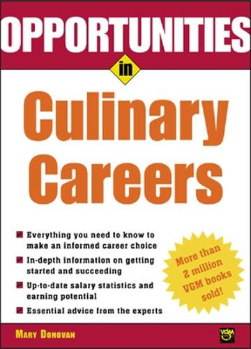 Opportunities in Culinary Careers - Opportunities in...Series (Paperback)