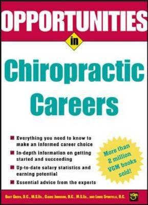 Opportunities in Chiropractic Careers - Opportunities In! Series (Paperback)