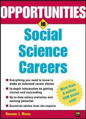 Opportunities in Social Science Careers - Opportunities In! Series (Paperback)